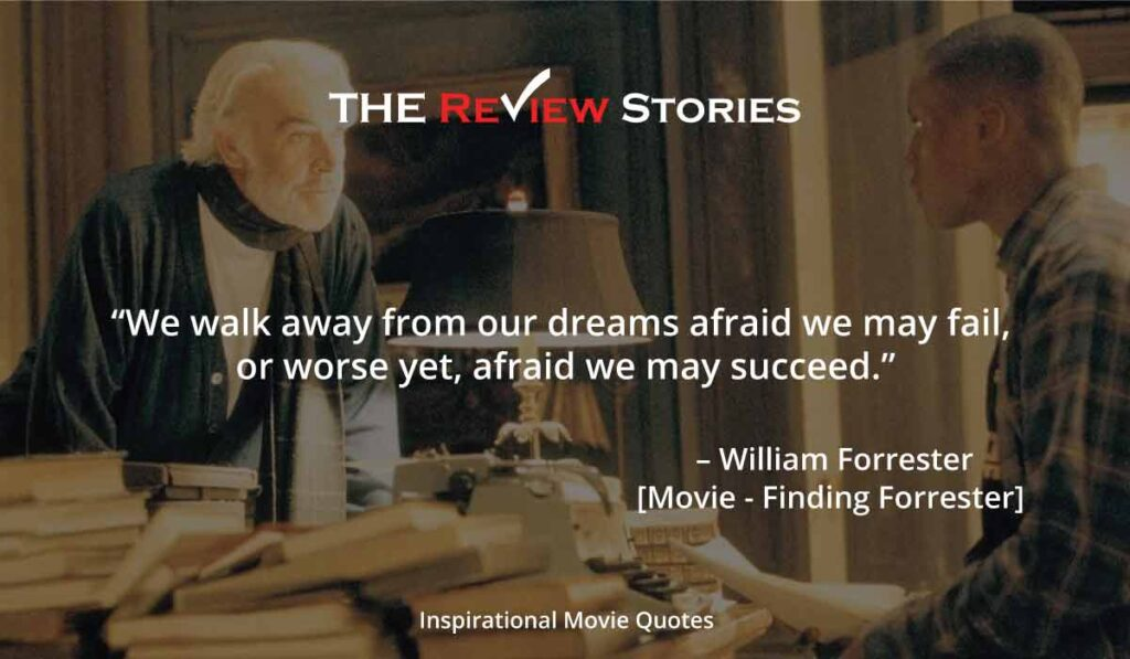 Inspirational Hollywood Movie Quotes - Finding forrester