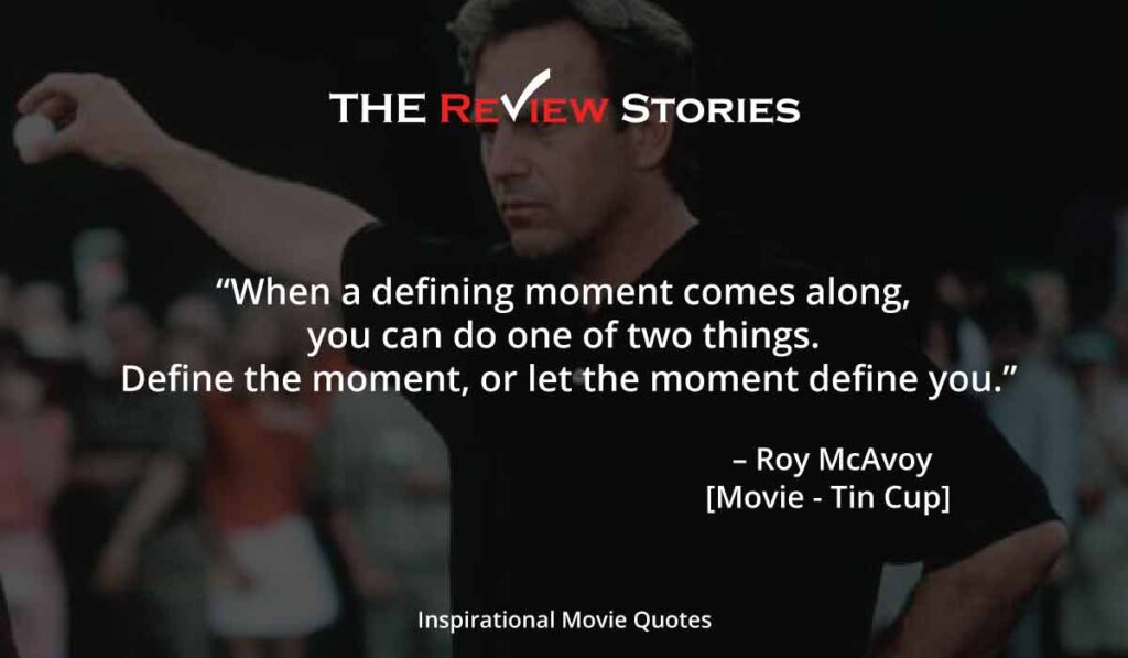Inspirational Hollywood Movie Quotes - Tin cup movie quotes